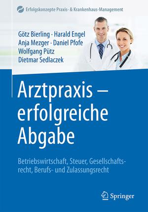 Arztpraxis - erfolgreiche Abgabe - Betriebswirtschaft, Steuer ...