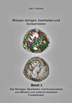 Münzenreinigen Bearbeiten Konservieren Bd Olaf J Günther Buch