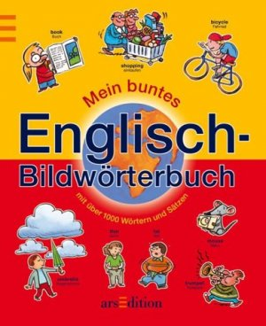 Mein Buntes Englisch Bildwörterbuch Mit über 1000 Wörtern