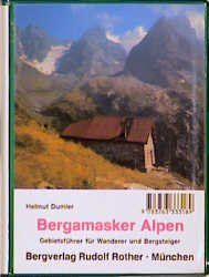 HELMUT DUMLER - Bergamasker Alpen. Gebietsführer für Wanderer und Bergsteiger