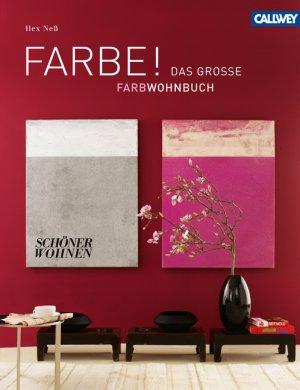 FARBE ! - Das große SCHÖNER WOHNEN Farbwohnbuch