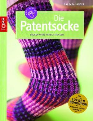 Die Patentsocke Socken Ohne Ferse Stricken Barbara Sander