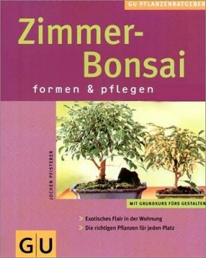 zimmer bonsai jochen pfisterer buch gebraucht kaufen. Black Bedroom Furniture Sets. Home Design Ideas