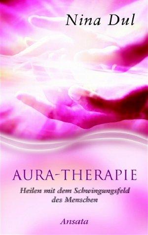 aura therapie nina dul buch erstausgabe kaufen a01titah01zz5. Black Bedroom Furniture Sets. Home Design Ideas
