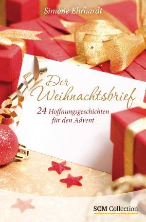 Der Weihnachtsbrief - 24 Hoffnungsgeschichten für den Advent ...
