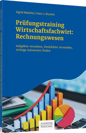 Prüfungstraining Wirtschaftsfachwirt Rechnungswesen Aufgaben