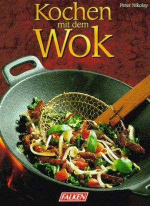 kochen mit dem wok peter nikolay buch erstausgabe