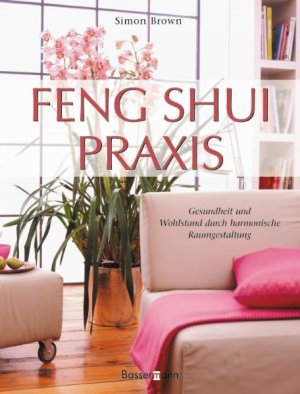 isbn 9783809417743 feng shui praxis neu gebraucht kaufen. Black Bedroom Furniture Sets. Home Design Ideas