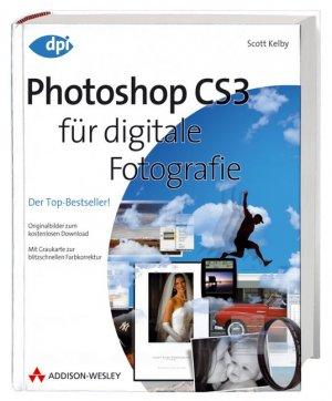 Photoshop Cs3 Für Digitale Fotografie Von Scott Kelby Scott Kelby