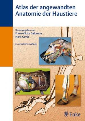 """Atlas der angewandten Anatomie der Haustiere"""" (Salomon Franz V ..."""