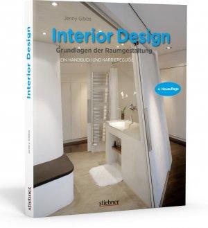 Delicieux Neues Buch U2013 Gibbs, Jenny U2013 Interior Design   Grundlagen Der Raumgestaltung    Ein Handbuch Vergrößern