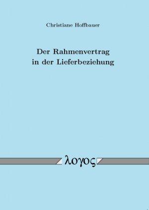 Der Rahmenvertrag In Der Lieferbeziehung Christiane Hoffbauer