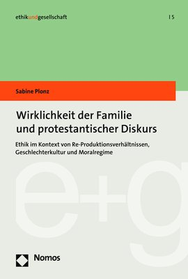 https://images.booklooker.de/s/9783848750702/Sabine-Plonz+Wirklichkeit-der-Familie-und-protestantischer-Diskurs-Ethik-im-Kontext-von-Re.jpg