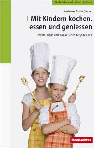isbn 9783855694013 mit kindern kochen essen und geniessen neu gebraucht kaufen. Black Bedroom Furniture Sets. Home Design Ideas