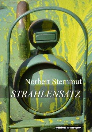 Norbert Sternmut - Strahlensatz. Gedichte