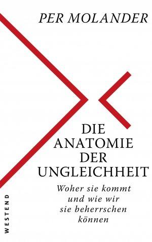 gebrauchtes Buch – Molander, Per – Die Anatomie der Ungleichheit - Woher sie kommt und wie wir sie beherrschen können