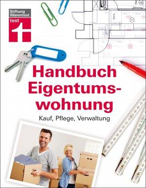 handbuch eigentumswohnung kauf pflege verwaltung b cher gebraucht antiquarisch neu kaufen. Black Bedroom Furniture Sets. Home Design Ideas
