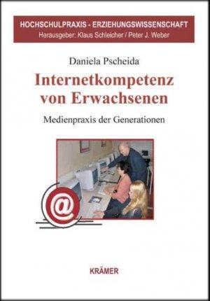 """Internetkompetenz von Erwachsenen"""" (Daniela Pscheida) – Buch neu ..."""
