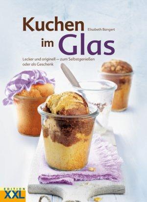 Kuchen Im Glas Elisabeth Bangert Buch Gebraucht Kaufen