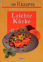 """100 Rezepte leichte Küche"""" – Buch gebraucht kaufen – A02iHpIS01ZZH"""