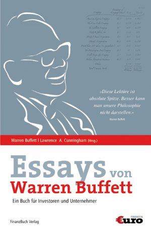 the essays of warren buffett by lawrence cunningham It is safe to say that warren buffett is the most valuable man in finance worth over 15 billion, buffett has attained wisdom and knowledge that surpasses his time in his book, the essays of warren buffett, lawrence cunningham has collected buffett's best works into one solid book warren buffett .
