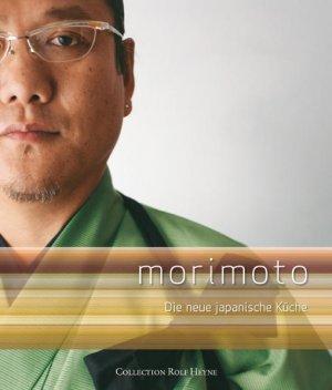 Morimoto Die Neue Japanische Kuche Masaharu Morimoto Buch Gebraucht Kaufen A01ymw5o01zzt