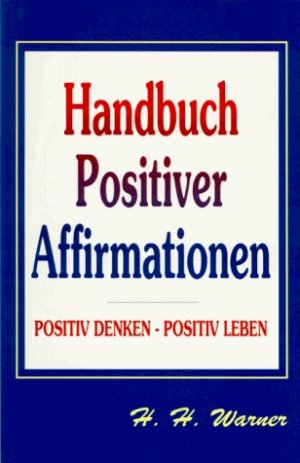 affirmationen positives denken