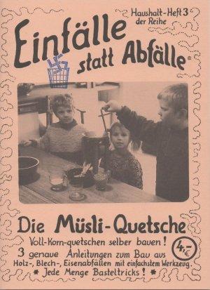 """ISBN 9783924038328 """"Die Müsli-Quetsche - Voll-Korn ..."""