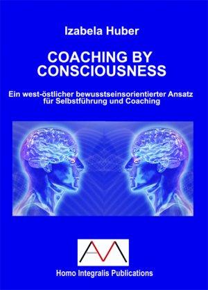 Coaching By Consciousness Ein West östlicher