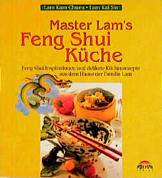 isbn 9783928554381 master lam 39 s feng shui k che feng shui inspirationen und delikate. Black Bedroom Furniture Sets. Home Design Ideas