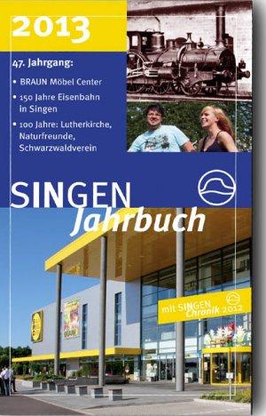 Singen Jahrbuch 2013 Mit Singen Chronik 2012 Schwerpunkte