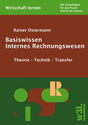 Basiswissen Internes Rechnungswesen Rainer Ostermann Buch