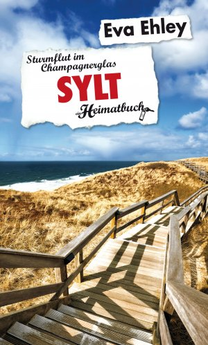 isbn 9783943176018 sylt sturmflut im champagnerglas ein heimatbuch neu gebraucht kaufen. Black Bedroom Furniture Sets. Home Design Ideas