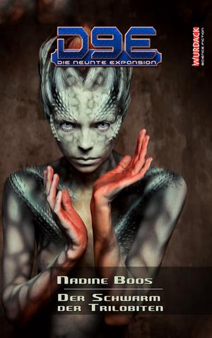 gebrauchtes Buch – Boos, Nadine – D9E - Die neunte Expansion - Der Schwarm der Trilobiten