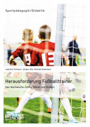 Herausforderung Fußballtrainer Jürgen Uitz Buch Neu Kaufen
