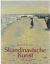Skandinavische Kunst um 1900 - Zeitler, Rudolf