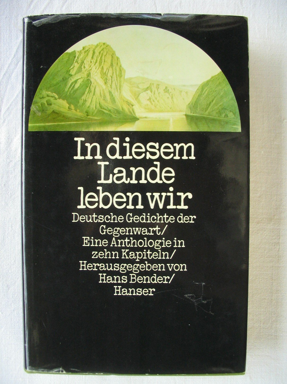 In Diesem Lande Leben Wir Bender Hans Buch Erstausgabe