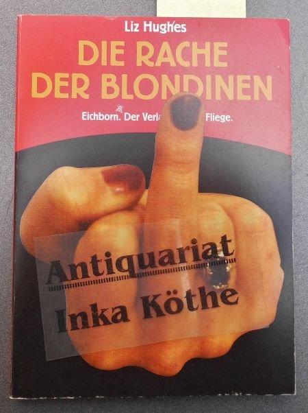 Küchen Witze Über Frauen ~  u201edie rache der blondinen schmutzige witze für frauen u201c (liz hughes) u2013 buch gebraucht kaufen
