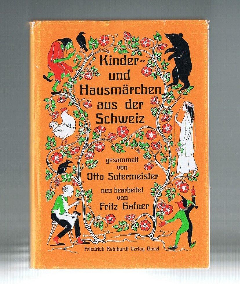 Kinder Und Hausm Rchen Aus Der Schweiz Sutermeister
