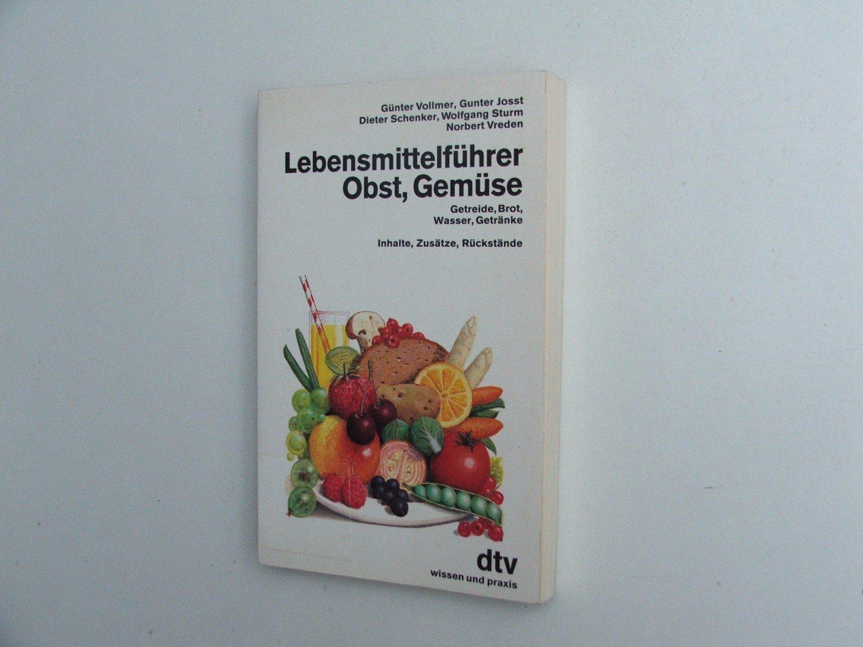 Vollmer Günter, Lebensmittelführer Obst Gemüse. Getreide Brot Wasser ...