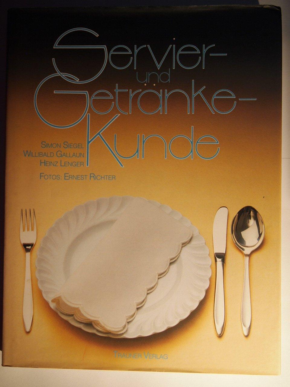 """Servier- und Getränke-Kunde"""" (Siegel Simon ) – Buch gebraucht kaufen ..."""