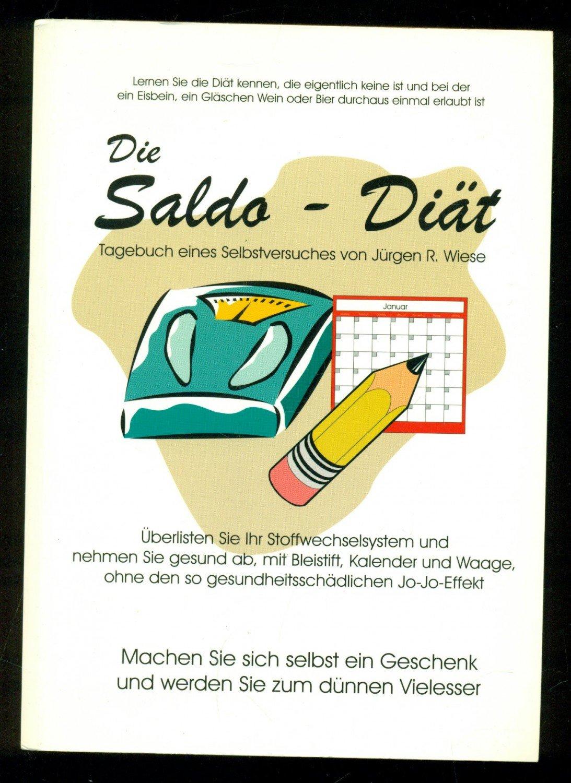 Die Saldo Diat Tagebuch Eines Selbstversuches Wiese Jurgen R