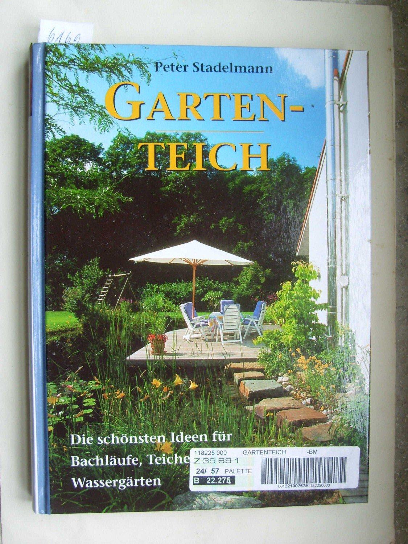 Inspirierend Gartenteich Ideen Ideen Von Gebrauchtes Buch – Peter Stadelmann – /
