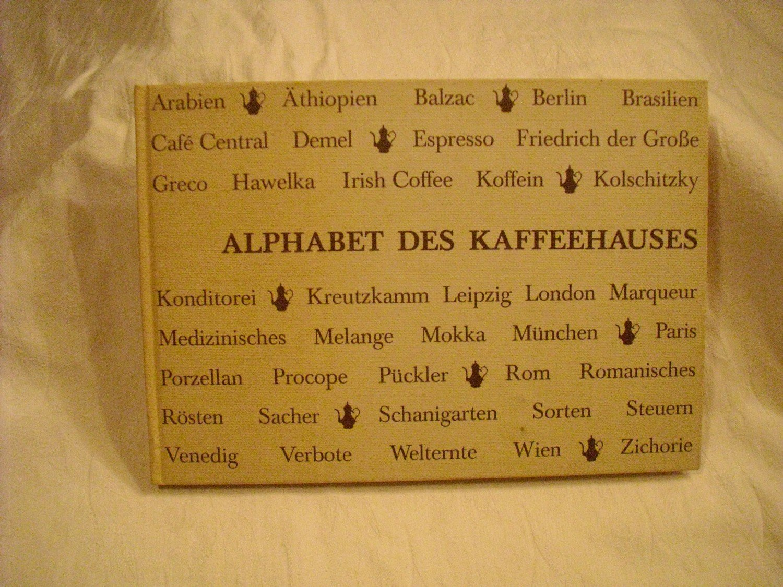 alphabet des kaffeehauses hans gadrian buch gebraucht kaufen a01gi8s801zzy. Black Bedroom Furniture Sets. Home Design Ideas