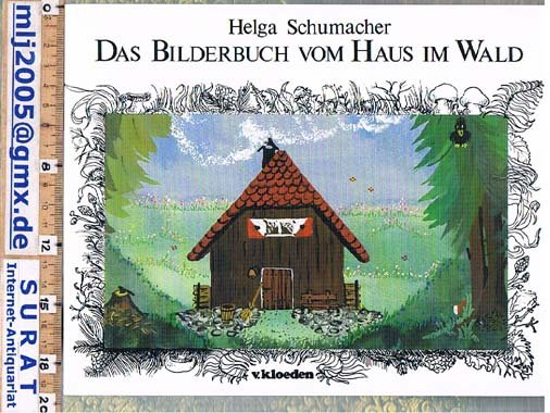 das bilderbuch vom haus im wald helga schumacher buch gebraucht kaufen a02bhhjz01zze. Black Bedroom Furniture Sets. Home Design Ideas