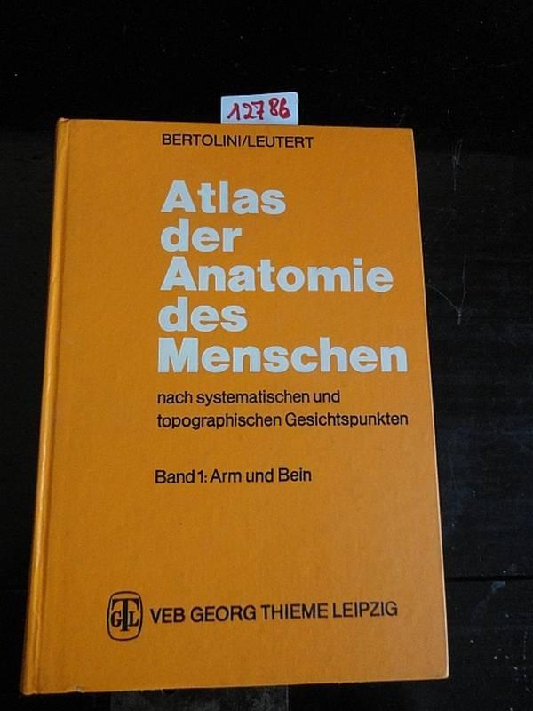 Atlas der Anatomie des Menschen nach systematischen und ...