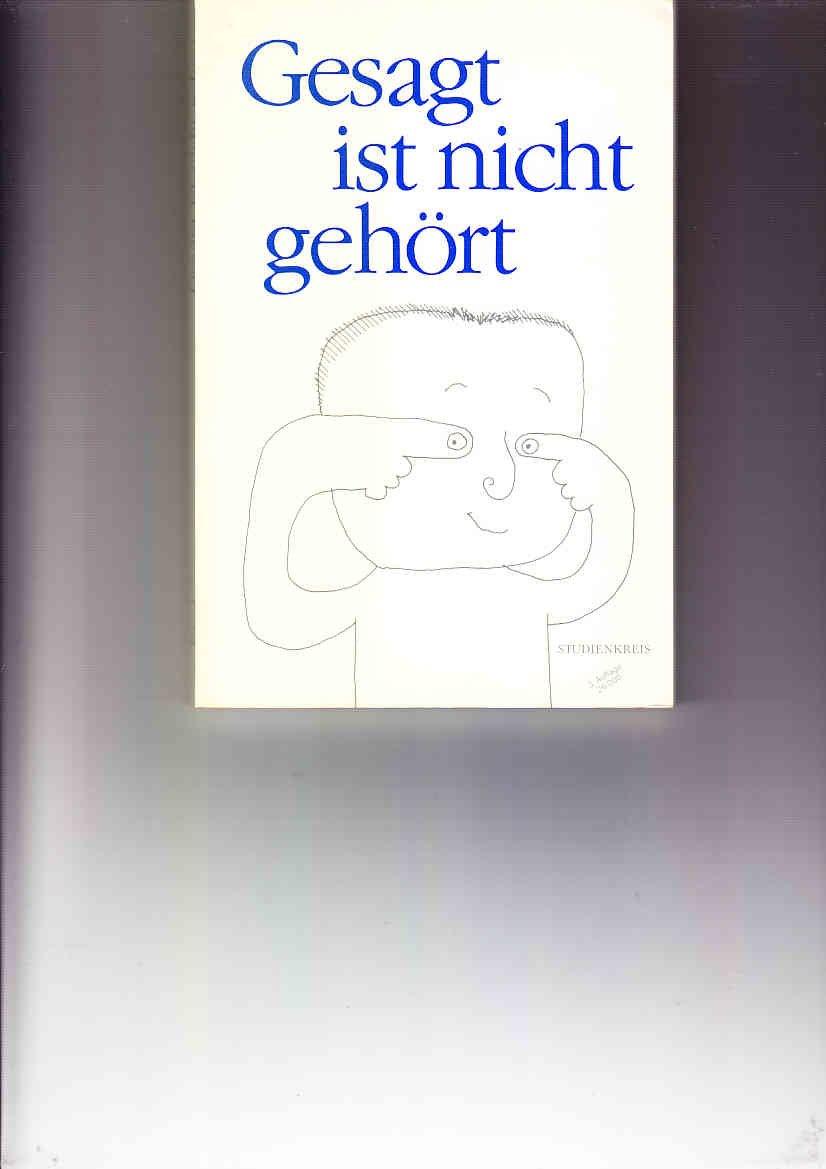 Gesagt Ist Nicht Gehört Jürgen Hüholdt Buch Gebraucht Kaufen