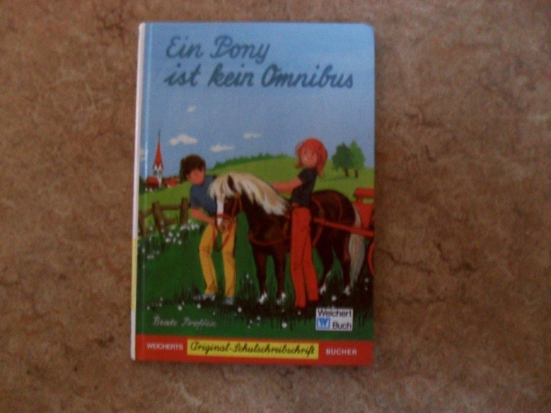 Ein Pony Ist Kein Omnibus Beate Proffen Buch Gebraucht Kaufen