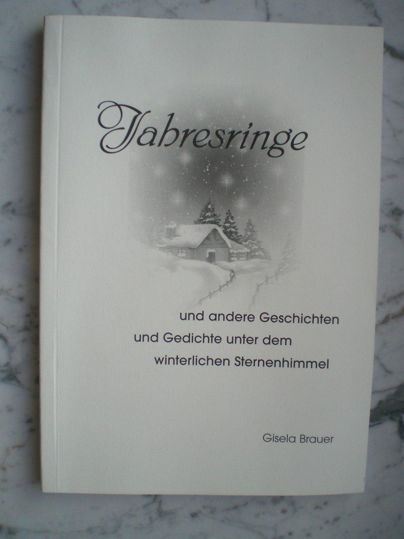 Gisela Brauer Jahresringe Und Andere Geschichten Und