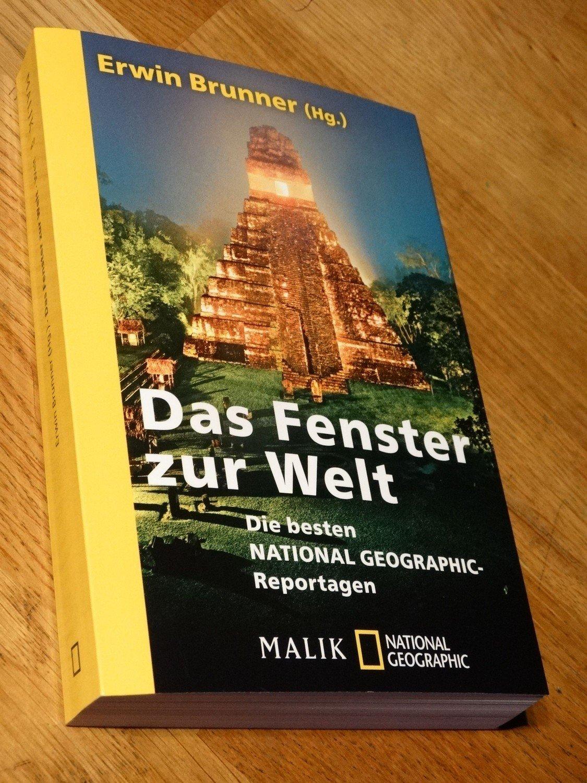 Das Fenster Zur Welt Die Besten National Geographic Reportagen